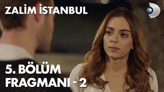 Zalim İstanbul 5. Bölüm Fragmanı - 2