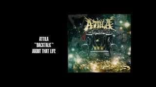 "Attila - ""Backtalk"""