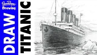 How to draw the Titanic in Pencil(How to draw the Titanic in Pencil With award winning illustrator, Shoo Rayner, who has illustrated well over 200 children's books for famous authors and for his ..., 2012-04-02T15:49:14.000Z)