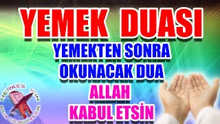 Yemek duası dinle Herkes için - Sofra Duası - Taam Duası -  Elhamdulillahillezi etamena