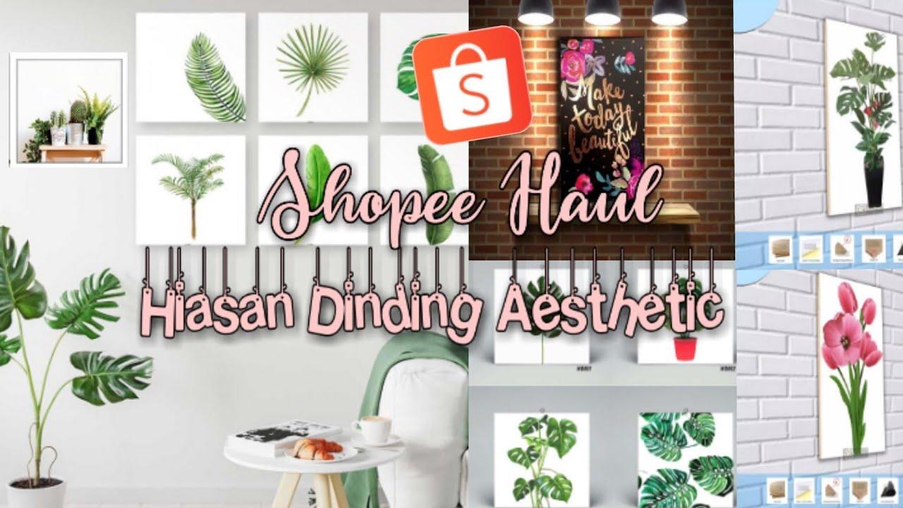 Shopee Haul Aesthetic Room Decor (Hiasan dinding MURMER!!) Harga 10K 🛍