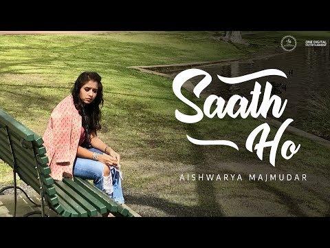 Saath Ho | Sanu Ek Pal - Aishwarya Majmudar