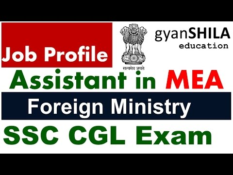 Assistant in MEA | JOB PROFILE | SSC CGL 2017 Exam