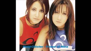 Watch Sister2sister Friend Of Mine video
