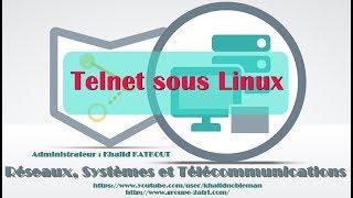 TELNET sous Linux (KHALID KATKOUT)