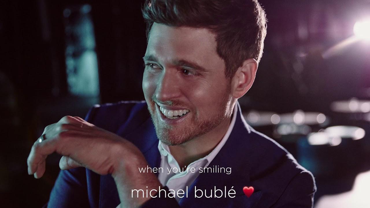 Michael Bublé — When You're Smiling [Official Audio]