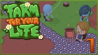 Grandpa NOOOOOooo!! • Farm For Your Life - Episode #1
