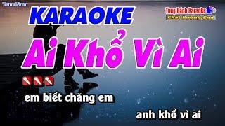 Ai Khổ Vì Ai Karaoke 123 HD (Tone Nam) - Nhạc Sống Tùng Bách