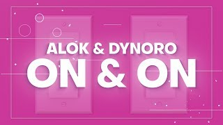 Baixar Alok & Dynoro - On & On (Proximity) [Lyric Video]