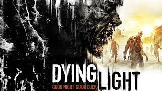 DYING LIGHT GAMEPLAY WALKTHROUGH PART 1 (LIVE STREAM)