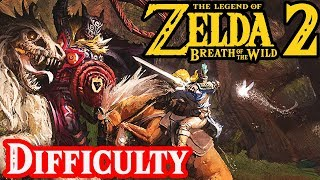 Breath of the Wild 2, The Most Difficult Zelda?