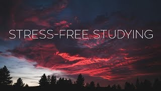 Stress-Free Studying | Beautifu Chill Mix