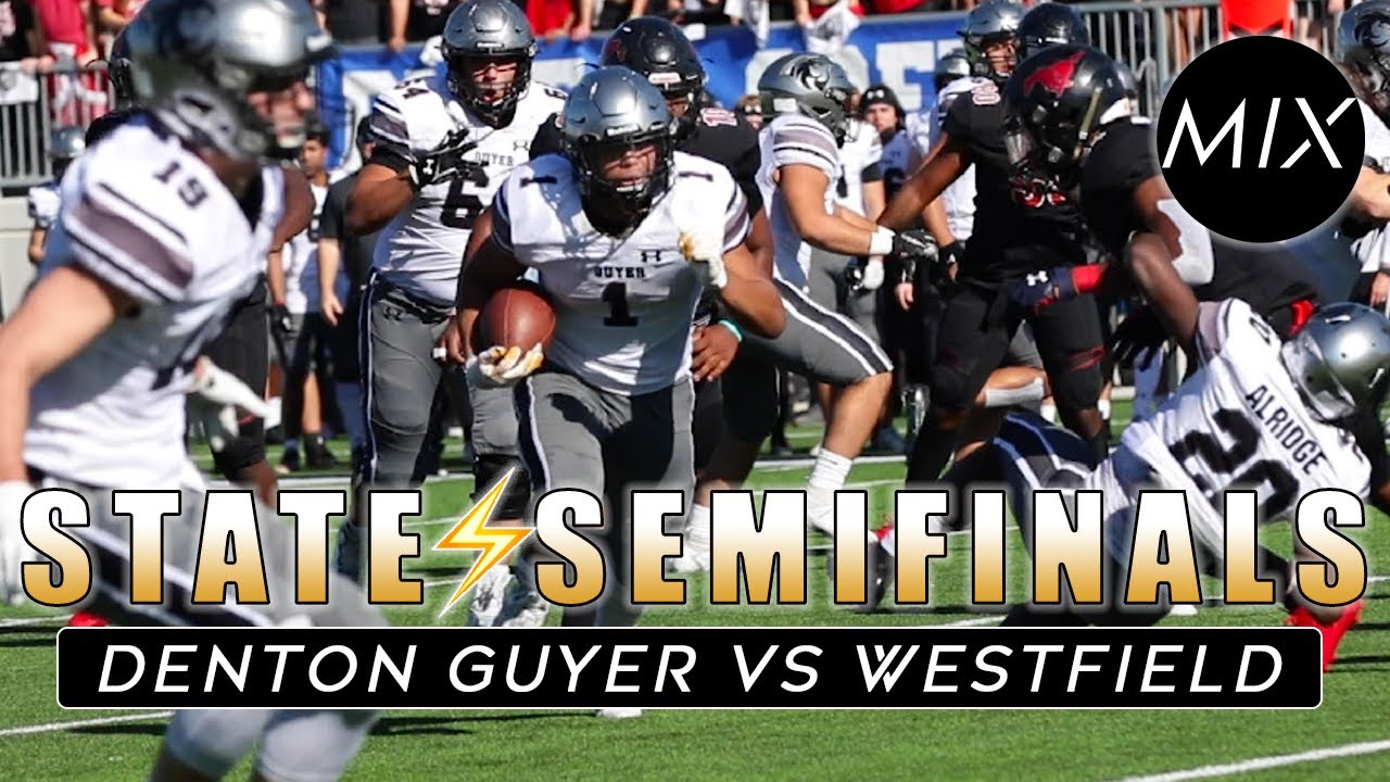 Texas Football State Semifinals Denton Guyer Vs Westfield Houston Vs Dfw Txhsfb Youtube