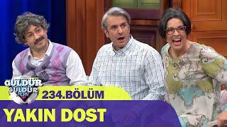 Yakın Dost - Güldür Güldür Show 234.Bölüm