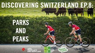 Parks and peaks | Discovering Switzerland Ep.8