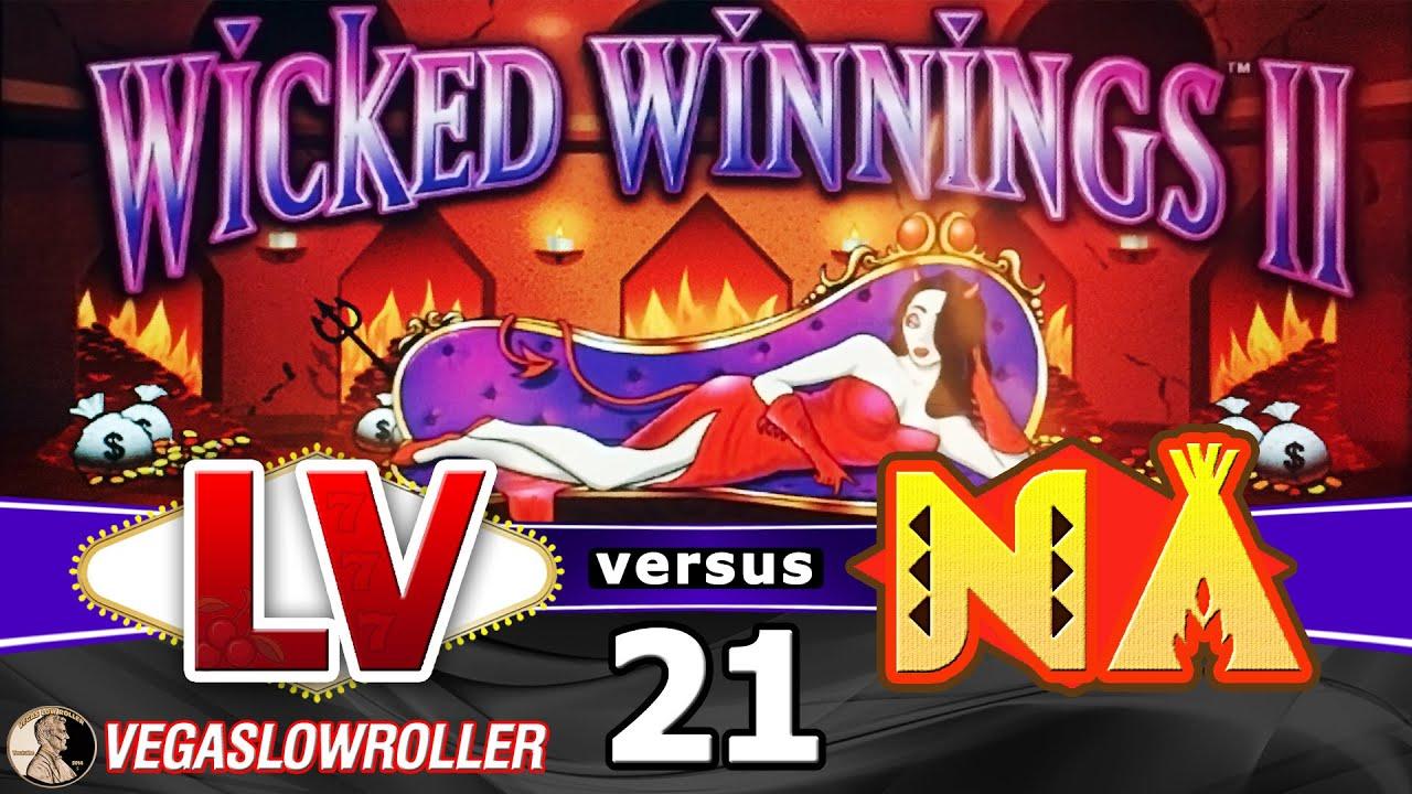 Las Vegas Vs Native American Casinos Episode 21 Wicked