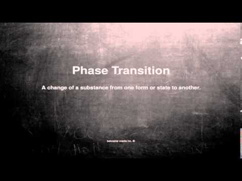 Medical vocabulary: What does Phase Transition mean