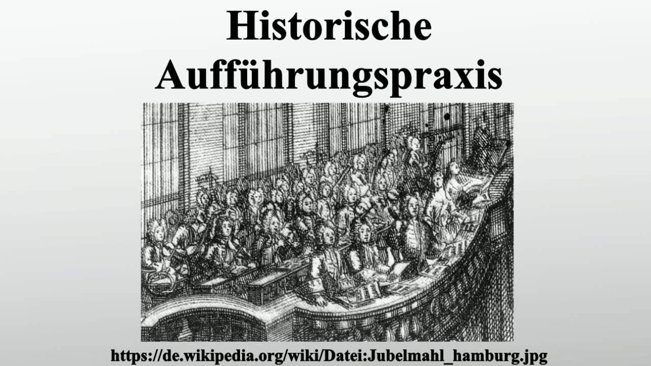 Historische Aufführungspraxis