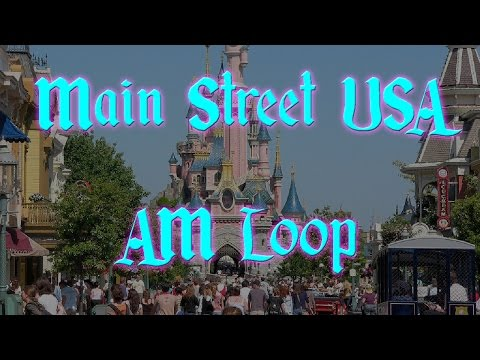 Disneyland Paris Main Street, USA AM Loop