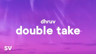 Dhruv Double Take