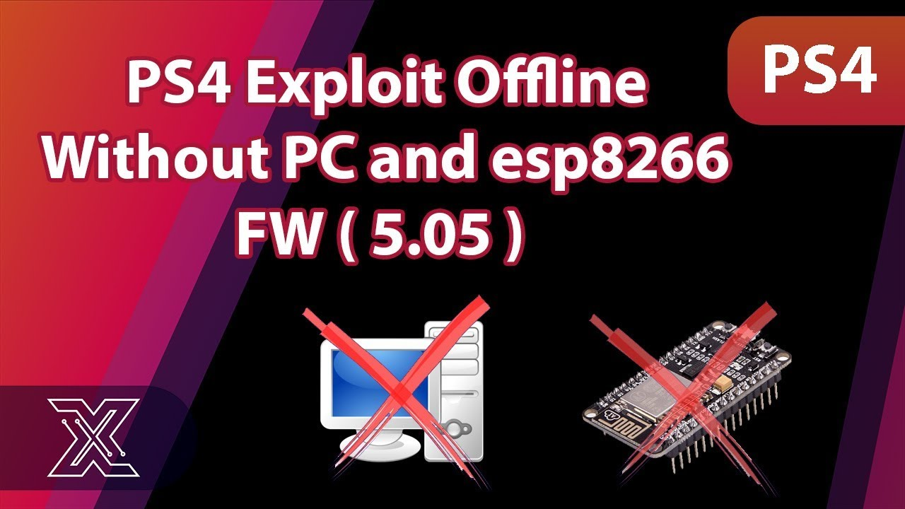 PS4 5 05 Exploit offline without pc and esp8266