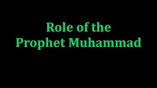 Role of the Prophet Muhammad, Appendix 12, Authorized English Version of Quran.
