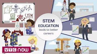 Nhân lực thích ứng công nghiệp 4.0 từ STEM