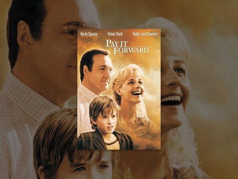 pay it forward movie reflection Art reflections music discussion guide to the movie pay it forward pay it forward runs 123 minutes and is rated pg-13 for mature thematic elements.