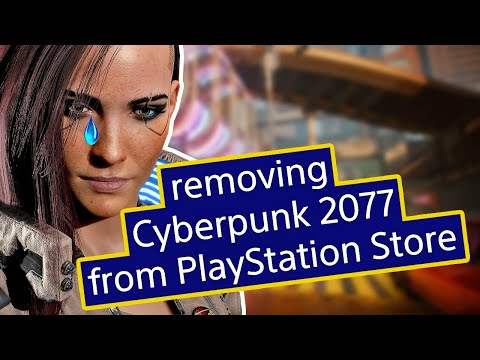 Cyberpunk 2077 REMOVED From PlayStation Store - CDPR Respond