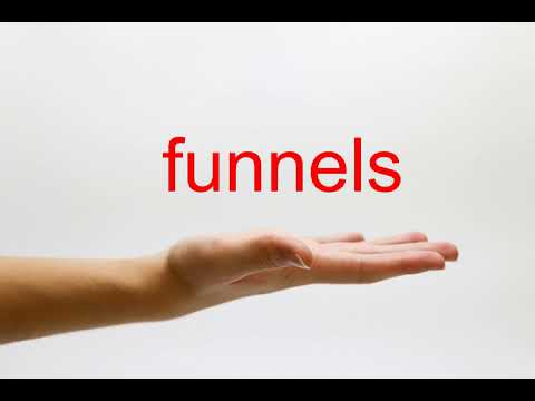 How to Pronounce funnels - American English