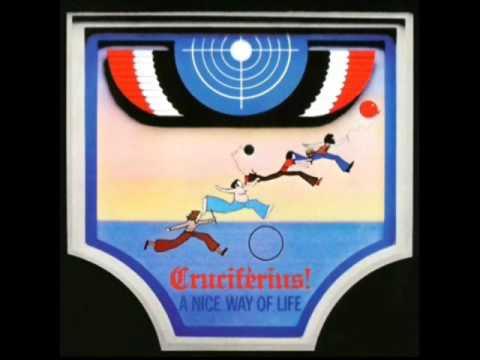 Cruciferius! - A Nice Way Of Life (1970)