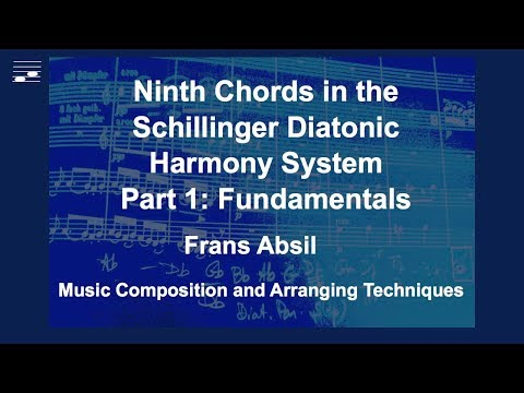 Ninth Chords in the Schillinger Diatonic Harmony System Part 1