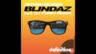 """Blindaz (Original Mix)"" - Antonio Ricardo - Definitive Recordings"