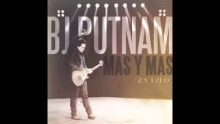 Nueva Cancion - Bj Putnam album mas y mas