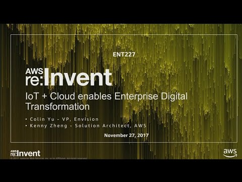 AWS re:Invent 2017: Envision Energy's Cloud Transformation (ENT227)