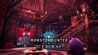 The Comforts of Home (Extended) - MHW: Iceborne