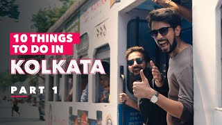 10 Things To Do In Kolkata | Part 1 | Ok Tested