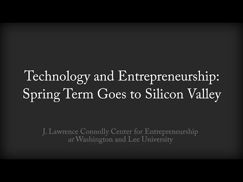 Technology and Entrepreneurship: Spring Term Goes to Silicon Valley