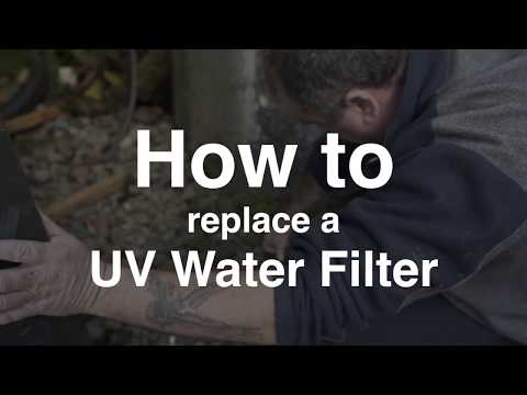 How to replace a UV Lamp and Water Filter