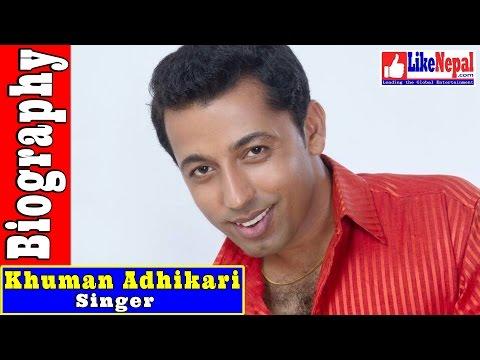 Khuman Adhikari - Nepali Lok Singer Biography Video, Songs