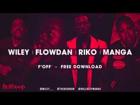 F OFF - Wiley Flowdan Riko & Manga