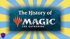 The History Of Magic: The Gathering