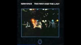 New Race - The First & The Last (Full Album)