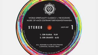 Alice Coltrane Turiyasangitananda – Om Shanti (Official Audio)