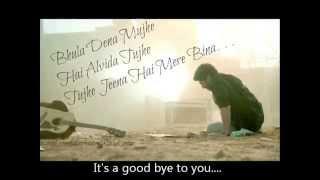 Bhula Dena Mujhe full song with English subtitles