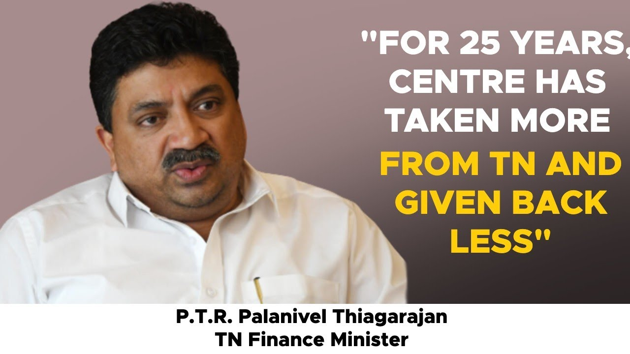 Palanivel Thiagarajan On How He Will Revive Tamil Nadu S Economy Youtube
