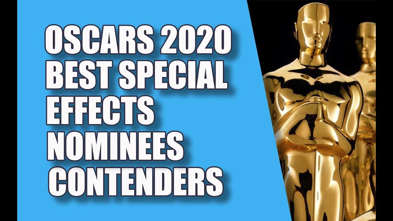 Best Visual Effects 2020 Oscars 2020 Best Special Effects Nominees Contenders   YouTube