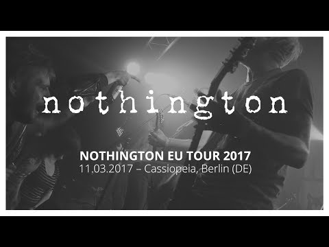 [WFTN 23.2] Nothington – Cassiopeia, Berlin 11.03.2017