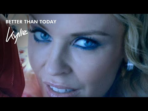Kylie Minogue - Better Than Today [Official Music Video]