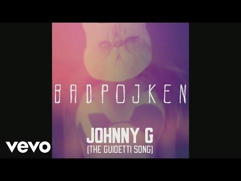 Badpojken - Johnny G (The Guidetti Song) (audio)